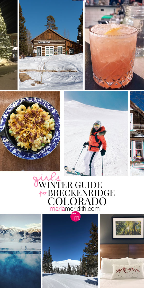 Girl's Winter Guide to Breckenridge, Colorado on MarlaMeridith.com #ski #travel