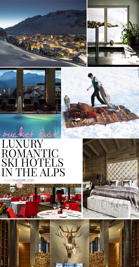 Bucket List: Luxury Romantic Ski Hotels in the Alps featured on MarlaMeridith.com #travel #alps #ski #luxury