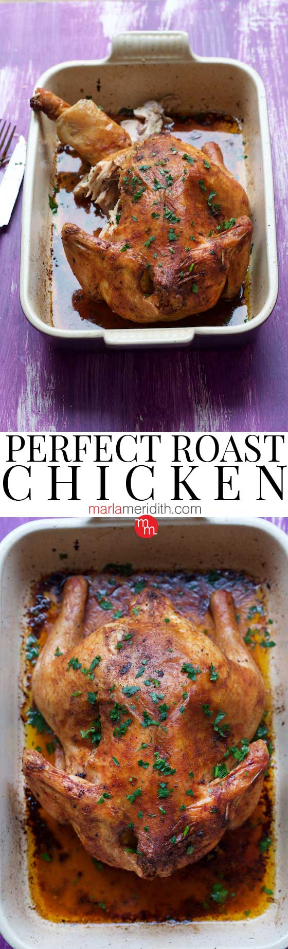 This recipe for Perfect Roast Chicken is essential for the home chef! MarlaMeridith.com #chicken #recipe
