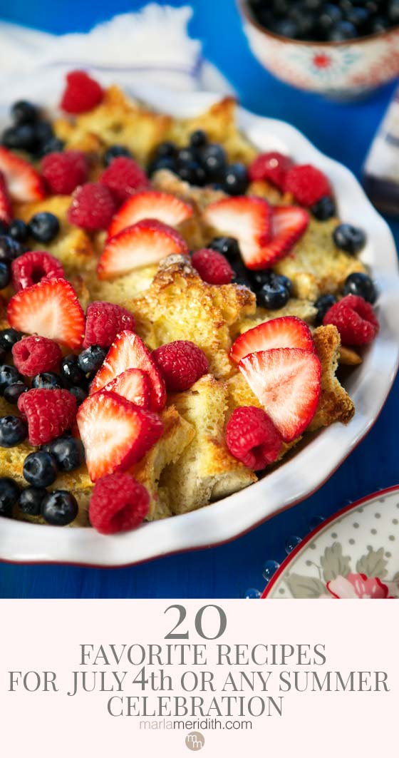 20 Favorite Recipes for July 4th (or any Summer) Celebration. Get them all on marlameridith.com #food #recipes